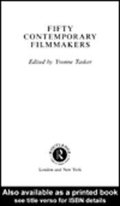 Foto Cover di Fifty Contemporary Filmmakers, Ebook inglese di Yvonne Tasker, edito da
