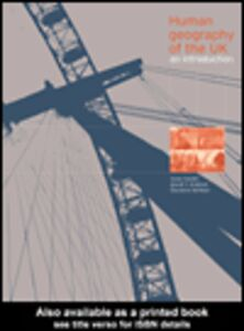 Ebook in inglese Human Geography of the UK Graham, David , Hardill, Irene , Kofman, Eleonore