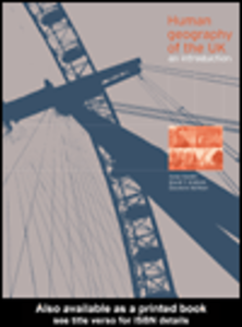 Ebook in inglese Human Geography of the UK Graham, David , Hardill, Irene , Kofman, Eleonore