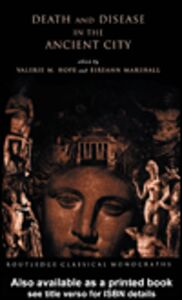 Foto Cover di Death and Disease in the Ancient City, Ebook inglese di Eireann Marshall,Valerie M. Hope, edito da
