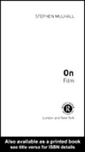 Foto Cover di On Film, Ebook inglese di Stephen Mulhall, edito da