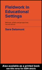 Ebook in inglese Fieldwork in Educational Settings Delamont, Sara