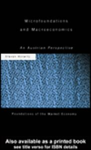 Ebook in inglese Microfoundations and Macroeconomics Horwitz, Steven