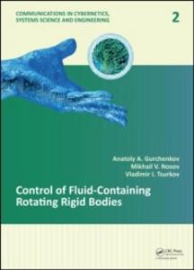 Ebook in inglese Control of Fluid-Containing Rotating Rigid Bodies Gurchenkov, Anatoly A. , Nosov, Mikhail V. , Tsurkov, Vladimir I.
