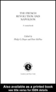 Foto Cover di The French Revolution and Napoleon, Ebook inglese di Peter McPhee,Philip Dwyer, edito da