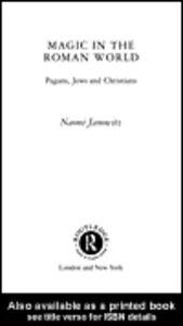 Ebook in inglese Magic in the Roman World Janowitz, Naomi