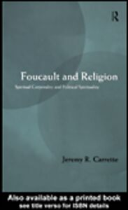 Ebook in inglese Foucault and Religion Carrette, Jeremy