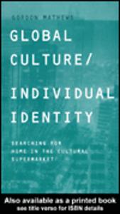 Ebook in inglese Global Culture/Individual Identity Mathews, Gordon