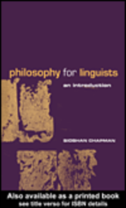 Ebook in inglese Philosophy for Linguists Chapman, Siobhan