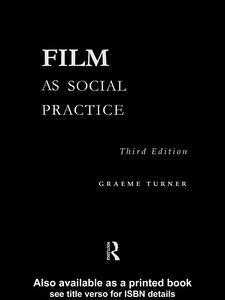 Ebook in inglese Film as Social Practice Turner, Graeme