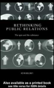 Ebook in inglese Rethinking Public Relations Moloney, Kevin