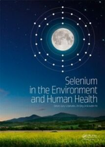 Ebook in inglese Selenium in the Environment and Human Health -, -