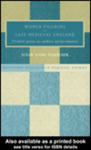 Ebook in inglese Women Pilgrims in Late Medieval England Morrison, Susan S.