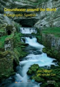 Foto Cover di Groundwater around the World, Ebook inglese di Jac van der Gun,Jean Margat, edito da CRC Press