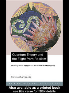 Ebook in inglese Quantum Theory and the Flight from Realism Norris, Christopher