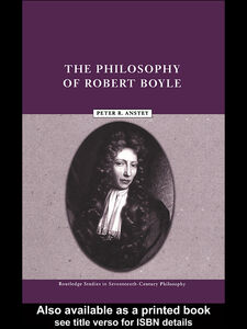 Ebook in inglese The Philosophy of Robert Boyle Anstey, Peter R.