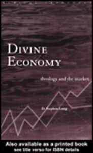 Ebook in inglese Divine Economy Long, D. Stephen