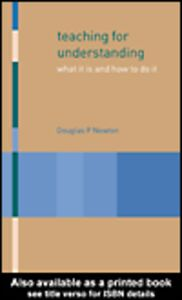 Ebook in inglese Teaching for Understanding Newton, Douglas P.