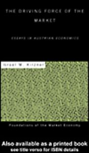 Ebook in inglese The Driving Force of the Market Kirzner, Israel M.