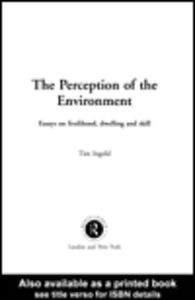 Ebook in inglese The Perception of the Environment Ingold, Tim