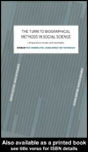 Ebook in inglese The Turn to Biographical Methods in Social Science Bornat, Joanna , Chamberlayne, Prue , Wengraf, Tom