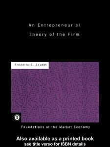 Ebook in inglese An Entrepreneurial Theory of the Firm