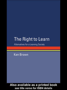 Ebook in inglese The Right to Learn Brown, Ken