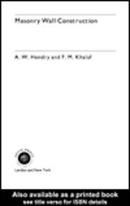Ebook in inglese Masonry Wall Construction Hendry, A. W. , Khalaf, F. M.