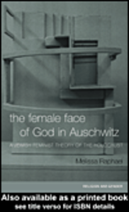 Ebook in inglese The Female Face of God in Auschwitz Raphael, Melissa