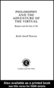 Ebook in inglese Philosophy and the Adventure of the Virtual Pearson, Keith Ansell