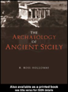 Foto Cover di The Archaeology of Ancient Sicily, Ebook inglese di R. Ross Holloway, edito da
