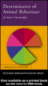 Ebook in inglese Determinants of Animal Behaviour Cartwright, Jo-Anne