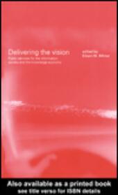 Delivering the Vision