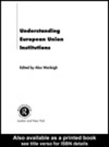 Ebook in inglese Understanding European Union Institutions Warleigh, Alex