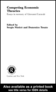 Foto Cover di Competing Economic Theories, Ebook inglese di Sergio Nistico,Domenico Tosato, edito da