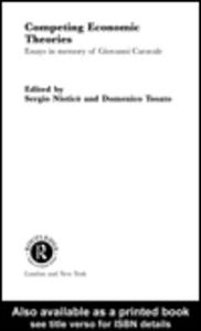 Ebook in inglese Competing Economic Theories Nistico, Sergio , Tosato, Domenico