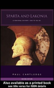 Ebook in inglese Sparta and Lakonia & Hellenistic and Roman Sparta Cartledge, Paul , Spawforth, Antony
