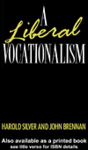 Ebook in inglese A Liberal Vocationalism Brennan, John , Silver, Harold