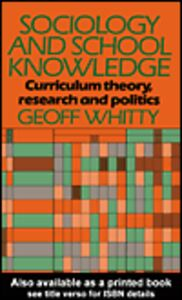 Ebook in inglese Sociology and School Knowledge Whitty, Geoff