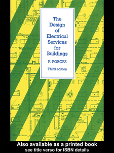 Ebook in inglese The Design of Electrical Services for Buildings Porges, F.
