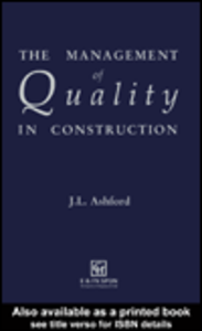 Ebook in inglese The Management of Quality in Construction Ashford, J.L.