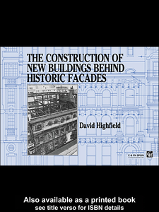 Ebook in inglese The Construction of New Buildings Behind Historic Facades Highfield, David
