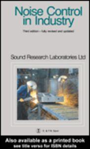 Ebook in inglese Noise Control in Industry Sound Research Laboratories Ltd., und Research Laboratories Ltd.