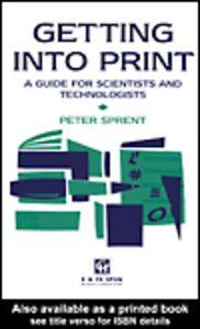 Foto Cover di Getting into Print, Ebook inglese di P. Sprent, edito da