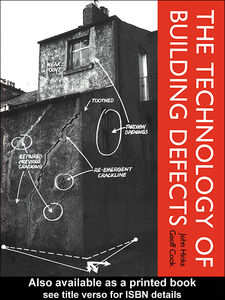 Ebook in inglese The Technology of Building Defects Cook, Geoff , Hinks, John