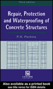 Ebook in inglese Repair, Protection and Waterproofing of Concrete Structures Perkins, P.