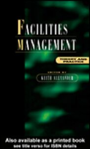 Ebook in inglese Facilities Management Alexander, Keith