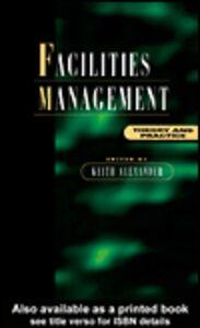 Foto Cover di Facilities Management, Ebook inglese di Keith Alexander, edito da