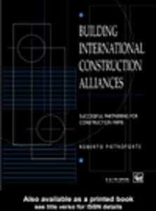 Ebook in inglese Building International Construction Alliances Pietroforte, Roberto