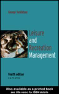 Ebook in inglese Leisure and Recreation Management Torkildsen, G.